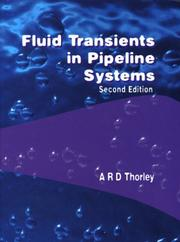 Cover of: Fluid Transients in Pipeline Systems | A.R.D. Thorley