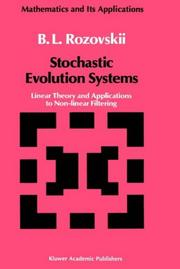 Cover of: Stochastic evolution systems by B. L. Rozovskiĭ