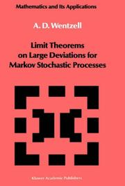 Cover of: Limit theorems on large deviations for Markov stochastic processes | Alexander D. Wentzell