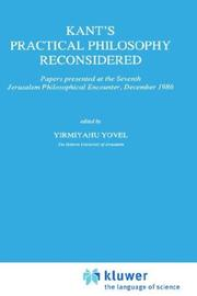 Cover of: Kant's practical philosophy reconsidered by Jerusalem Philosophical Encounter (7th 1986)