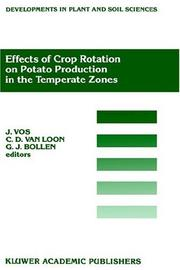 Cover of: Effects of crop rotation on potato production in the temperate zones | International Conference on Effects of Crop Rotation on Potato Production in the Temperate Zones (1988 Wageningen, Netherlands)
