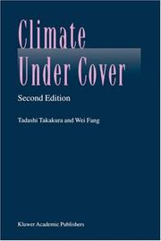 Cover of: Climate under cover by T. Takakura