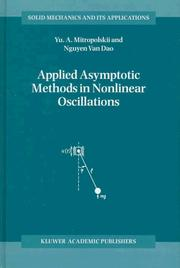Cover of: Applied asymptotic methods in nonlinear oscillations by Mitropolʹskiĭ, I͡U︡. A.