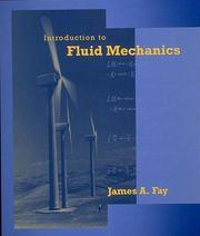 Cover of: Introduction to fluid mechanics by James A. Fay