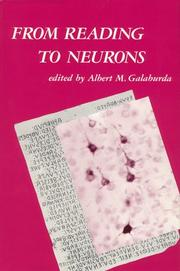 From reading to neurons by Albert M. Galaburda, John C. Marshall