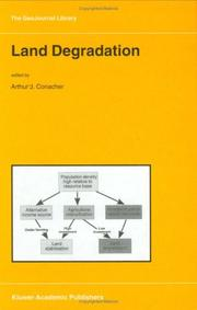 Cover of: Land Degradation (GeoJournal Library) | A.J. Conacher