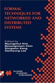 Cover of: Formal techniques for networked and distributed systems | FORTE 2001 (2001 Cheju-do, Korea)