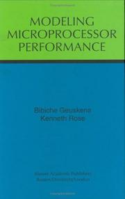 Cover of: Modeling microprocessor performance | Bibiche Geuskens