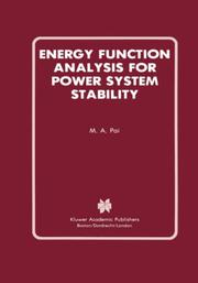 Cover of: Energy function analysis for power system stability | M. A. Pai