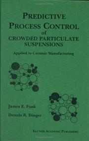 Cover of: Predictive process control of crowded particulate suspensions | James E. Funk