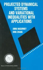 Cover of: Projected dynamical systems and variational inequalities with applications by Anna Nagurney