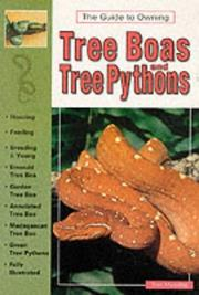 Cover of: The Guide to Owning Tree Boas and Tree Pythons | Tom Mazorlig