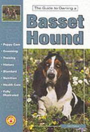 Cover of: The guide to owning a Basset hound | Lisa Puskas