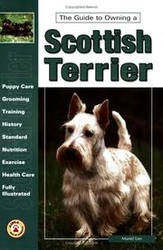 Cover of: The guide to owning a Scottish terrier | Muriel Lee
