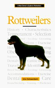 Cover of: A New Owner's Guide to Rottweilers (JG Dog) | Urs Ochsenbein