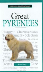 Cover of: A new owner's guide to great pyrenees | Kim Lasley