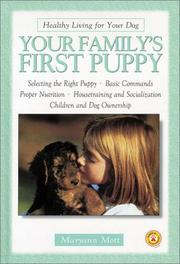 Cover of: Your Family's First Puppy (Healthy Living for Your Dog) | Maryann Mott