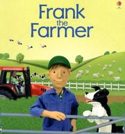Cover of: Frank The Farmer | Felicity Brooks