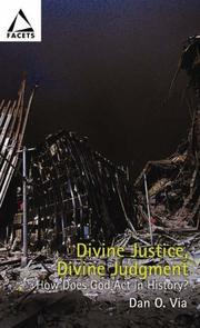 Cover of: Divine Justice, How Does God Act in History? (Facets Series) by Dan Otto Via