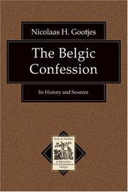 Cover of: The Belgic Confession | Nicolaas H. Gootjes