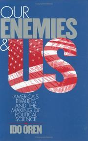 Cover of: Our enemies and US by Ido Oren