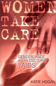 Cover of: Women Take Care | Katie Hogan