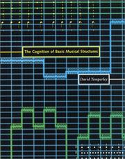 Cover of: The cognition of basic musical structures | David Temperley