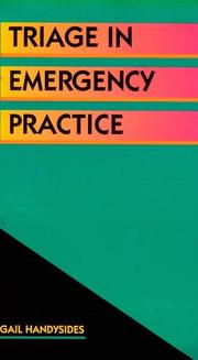 Cover of: Triage in emergency practice by Gail Handysides