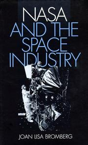 Cover of: NASA and the space industry | Joan Lisa Bromberg