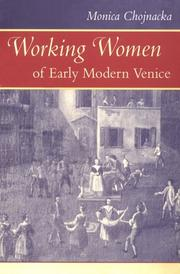 Cover of: Working Women of Early Modern Venice (The Johns Hopkins University Studies in Historical and Political Science) by Monica Chojnacka