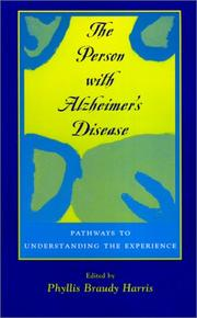 Cover of: The Person with Alzheimer's Disease | Phyllis Braudy Harris