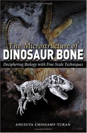 Cover of: The Microstructure of Dinosaur Bone by Anusuya Chinsamy-Turan