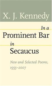 Cover of: In a Prominent Bar in Secaucus | X. J. Kennedy