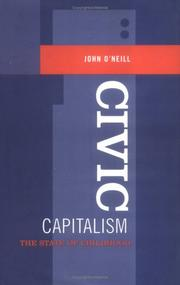 Cover of: Civic capitalism | O'Neill, John