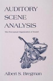 Cover of: Auditory Scene Analysis | Albert S. Bregman
