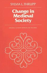 Cover of: Change in Medieval Society | Sylvia L. Thrupp