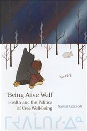 Cover of: 'Being alive well' | Naomi Adelson
