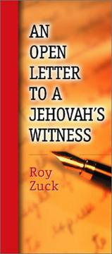 Cover of: Open Letter to a Jehovahs Witness-in packages of 10 pamphlets by Roy Zuck
