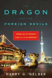 Cover of: The Dragon and the Foreign Devils by Harry G. Gelber