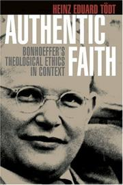 Cover of: Authentic Faith by Heinz Eduard Todt