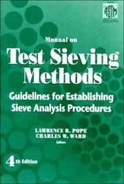 Cover of: Manual on test sieving methods | ASTM Committee E-29 on Particle and Spray Characterization.