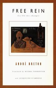 Cover of: Free Rein (French Modernist Library) | André Breton