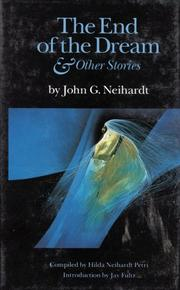 Cover of: The end of the dream & other stories | John Gneisenau Neihardt
