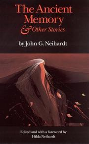 Cover of: The ancient memory & other stories by John Gneisenau Neihardt