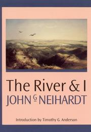 Cover of: The river and I | John Gneisenau Neihardt