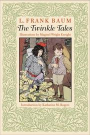 Cover of: The Twinkle tales by L. Frank Baum