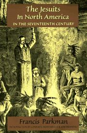 Cover of: The Jesuits in North America in the seventeenth century | Francis Parkman
