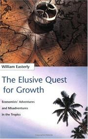Cover of: The Elusive Quest for Growth | William Easterly