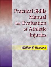 Cover of: Practical Skills Manual for Evaluation of Athletic Injuries | William Holcomb