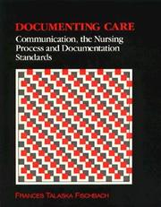 Cover of: Documenting care | Frances Talaska Fischbach